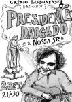 """poster """"Presidente Drogado & Nossa Senhora""""(2007)"""