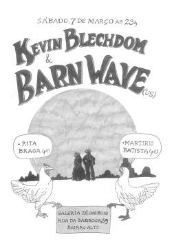 "poster ""Kevin Blechdom & Barnwave + Rita Braga + Martirium Batista"" (2009)"